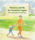 Mommy and Me by Ourselves Again (9780807552322) by Judith Vigna