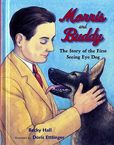 9780807552841: Morris and Buddy: The Story of the First Seeing Eye Dog