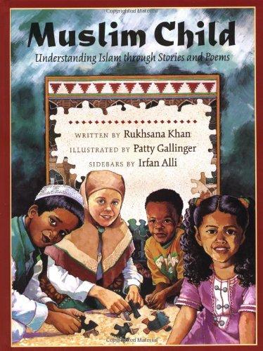 9780807553077: Muslim Child: Understanding Islam Through Stories and Poems