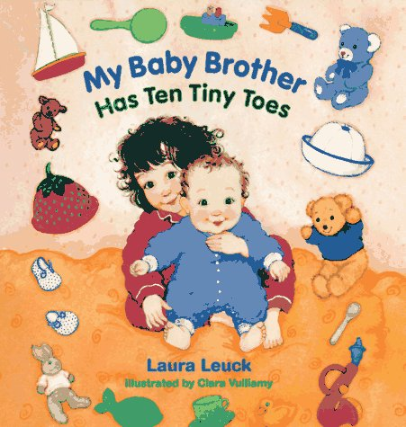 9780807553107: My Baby Brother Has Ten Tiny Toes