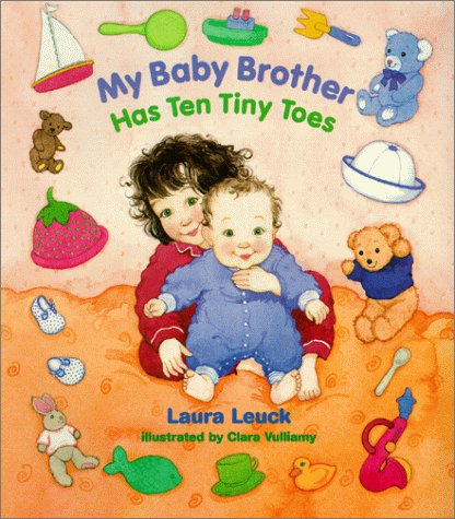 9780807553114: My Baby Brother Has Ten Tiny Toes