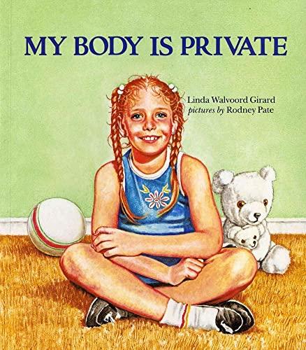 9780807553190: My Body Is Private (Albert Whitman Prairie Books (Paperback))