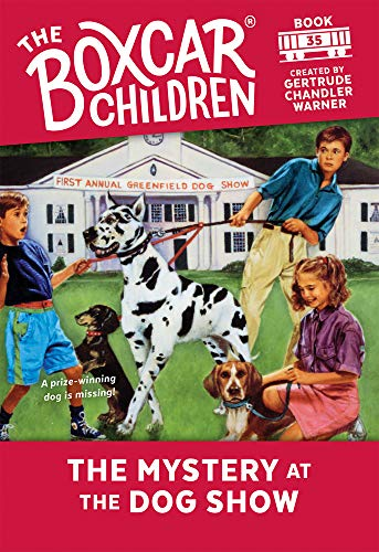 9780807553947: The Mystery at the Dog Show (The Boxcar Children Mysteries)