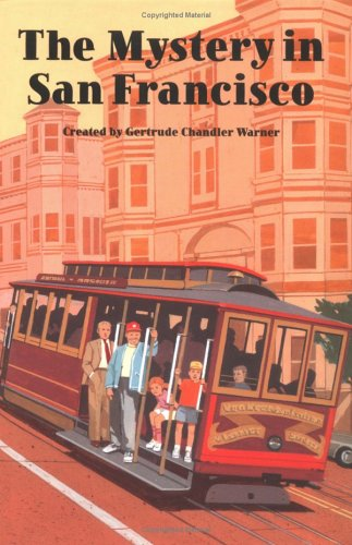 9780807554333: The Mystery in San Francisco (Boxcar Children Mysteries)