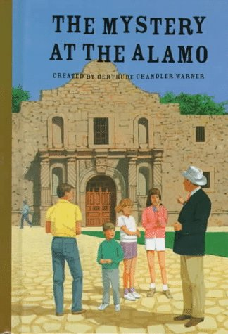 The Mystery at the Alamo (The Boxcar Children Mysteries #58): Gertrude Chandler Warner