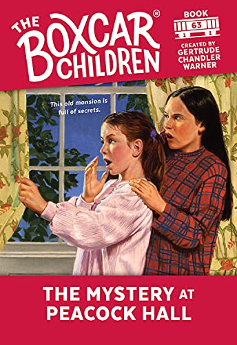 The Mystery at Peacock Hall (The Boxcar Children Mysteries): Albert Whitman & Company