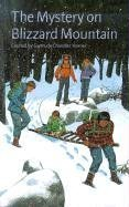 9780807554937: The Mystery on Blizzard Mountain (The Boxcar Children Mysteries #86)