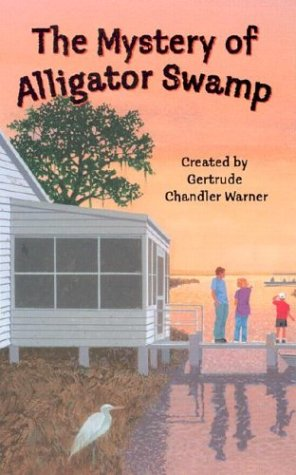 The Mystery of Alligator Swamp (Boxcar Children Special): Warner, Gertrude Chandler