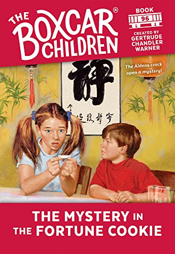 9780807555408: The Mystery in the Fortune Cookie (Boxcar Children Mysteries)