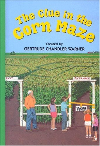 9780807555569: The Clue in the Corn Maze (Boxcar Children Mysteries)