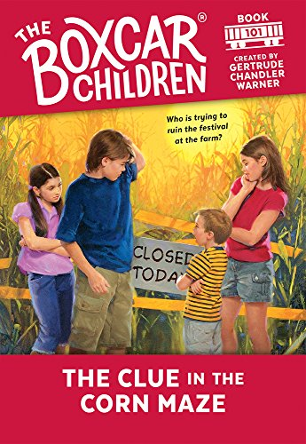 9780807555576: The Clue in the Corn Maze (The Boxcar Children Mysteries)