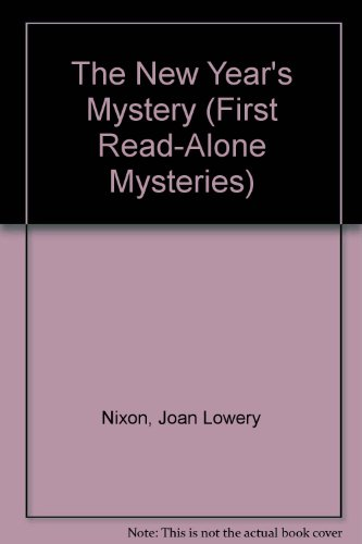 The New Year's Mystery (First Read-Alone Mysteries) (0807555924) by Joan Lowery Nixon; Jim Cummins
