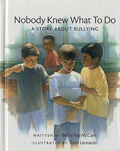9780807557112: Nobody Knew What to Do: A Story about Bullying (Concept Books (Albert Whitman))