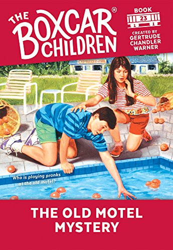 9780807559666: The Old Motel Mystery (The Boxcar Children Mysteries)
