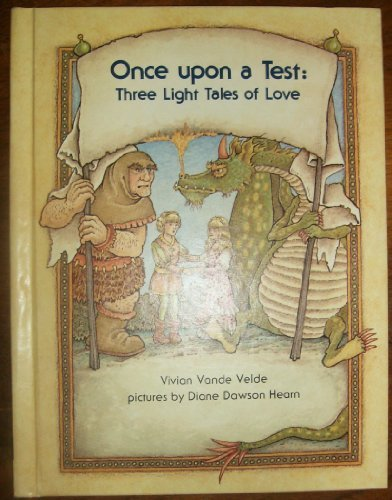 9780807560709: Once upon a Test: Three Light Tales of Love