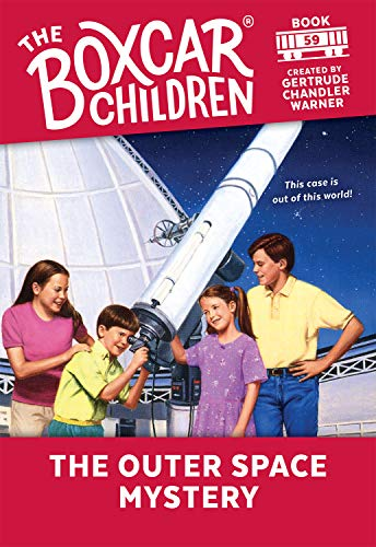 The Boxcar Children Mysteries: The Outer Space Mystery 59