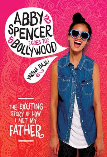 9780807563632: Abby Spencer Goes to Bollywood