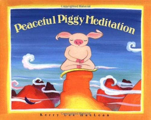 9780807563809: Peaceful Piggy Meditation