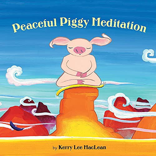 9780807563892: Peaceful Piggy Meditation