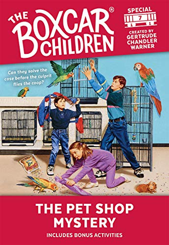 9780807565285: The Pet Shop Mystery (The Boxcar Children Special, No. 7)
