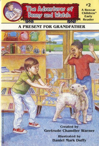 9780807566251: A Present for Grandfather (Boxcar Children Early Reader #2) (The Adventures of Benny & Watch)