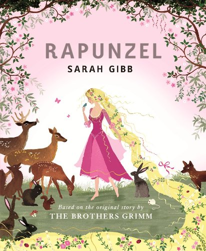 9780807568040: Rapunzel: Based on the Original Story by the Brothers Grimm