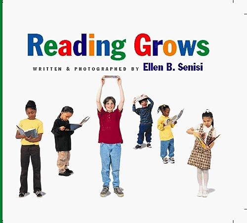 Reading Grows: Senisi, Ellen B.