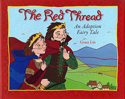 9780807569221: The Red Thread: An Adoption Fairy Tale
