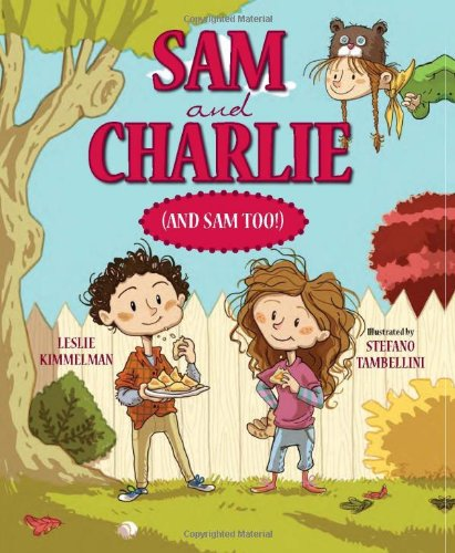Sam and Charlie (and Sam Too!): Kimmelman, Leslie