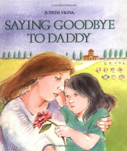 9780807572535: Saying Goodbye to Daddy