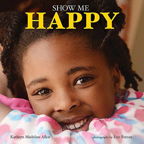 9780807573495: Show Me Happy