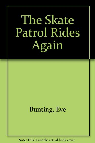 9780807573952: The Skate Patrol Rides Again
