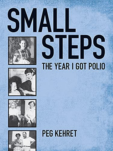 9780807574584: Small Steps: The Year I Got Polio