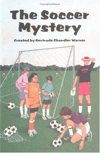 The Soccer Mystery (Boxcar Children) (0807575283) by Gertrude Chandler Warner