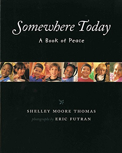 9780807575444: Somewhere Today: A Book of Peace (Albert Whitman Prairie Books (Paperback))