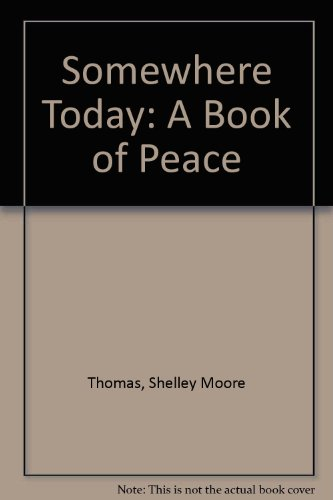 9780807575468: Somewhere Today: A Book of Peace