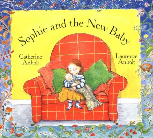 Sophie and the New Baby (Concept Books (Albert Whitman)): Laurence Anholt