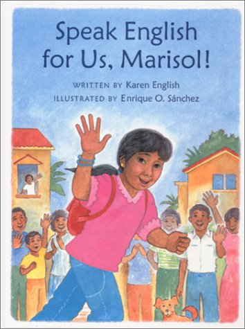Speak English for Us, Marisol! (Concept Books (Albert Whitman)): English, Karen