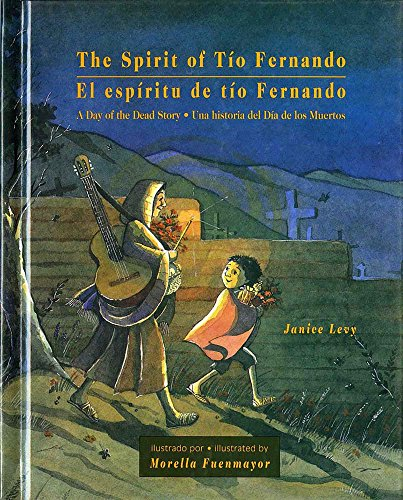 9780807575864: The Spirit of Tio Fernando: A Day of the Dead Story