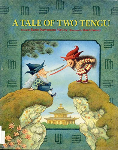 9780807577486: A Tale of Two Tengu: A Japanese Folktale