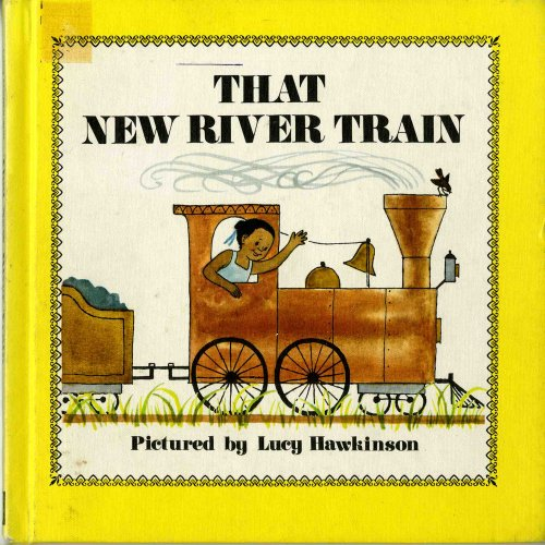 That New River Train: Lucy Ozone Hawkinson