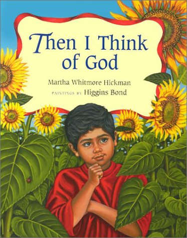 Then I Think of God (0807578479) by Martha Whitmore Hickman