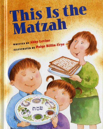 This Is the Matzah (0807578851) by Abby Levine