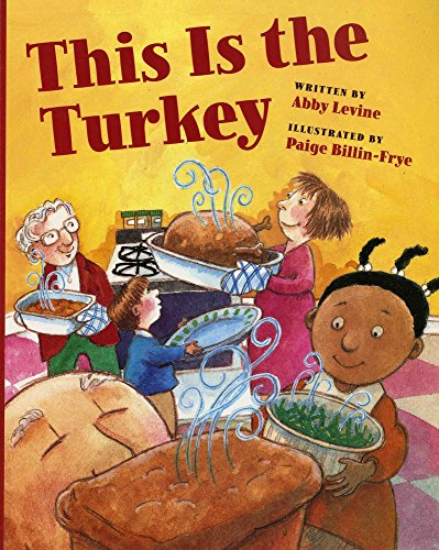 This Is the Turkey (0807578894) by Abby Levine