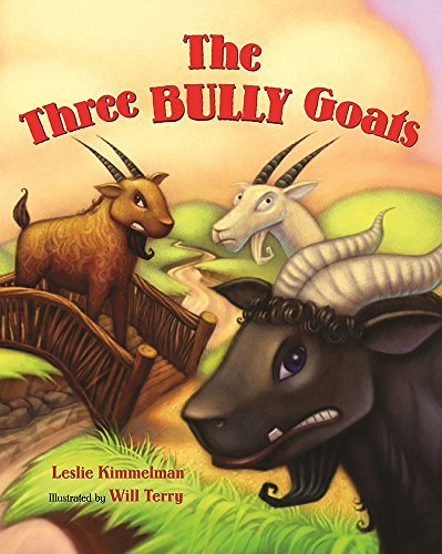 The Three Bully Goats: Leslie Kimmelman