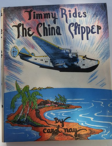 9780807579473: Timmy Rides the China Clipper