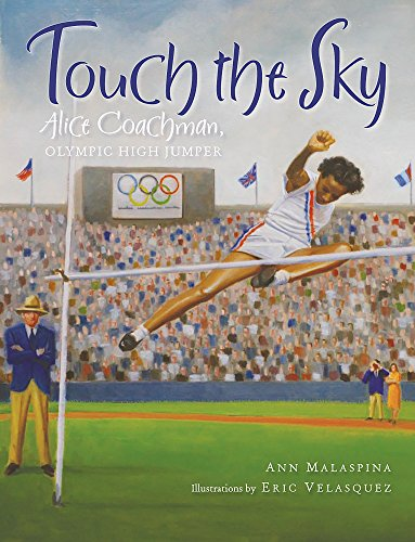 9780807580356: Touch the Sky: Alice Coachman, Olympic High Jumper