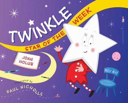 Twinkle, Star of the Week: Joan Holub; Illustrator-Paul