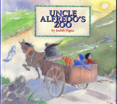 Uncle Alfredo's Zoo (0807582921) by Vigna, Judith