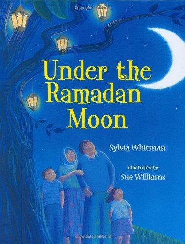 9780807583043: Under the Ramadan Moon